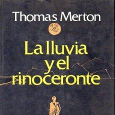 Libros de segunda mano: THOMAS MERTON : LA LLUVIA Y EL RINOCERONTE (POMAIRE, 1981). Lote 131429574