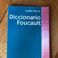 Libri di seconda mano: DICCIONARIO FOUCAULT JUDITH REVEL. Lote 131477561