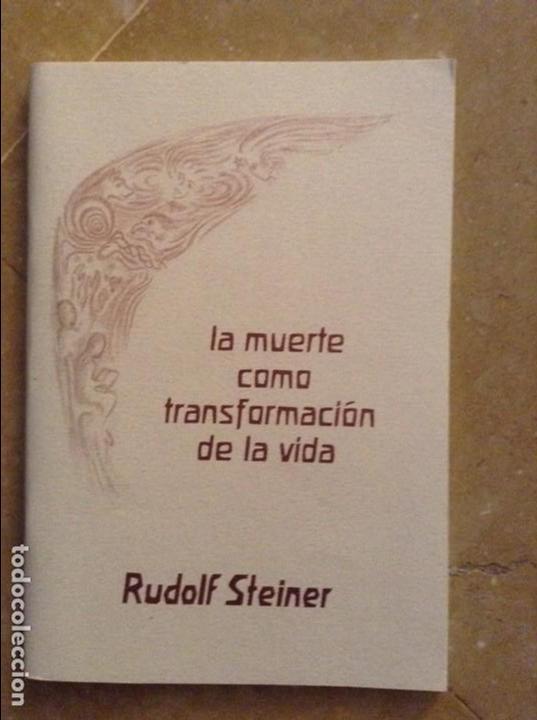 LA MUERTE COMO TRANSFORMACIÓN DE LA VIDA (RUDOLF STEINER) (Libros de Segunda Mano - Pensamiento - Filosofía)