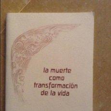 Libros de segunda mano: LA MUERTE COMO TRANSFORMACIÓN DE LA VIDA (RUDOLF STEINER). Lote 131804506