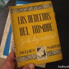 Libros de segunda mano: LOS DERECHOS DEL HOMBRE JACQUES MARITAIN. Lote 131886202