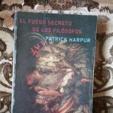 Libros de segunda mano: EL FUEGO SECRETO DE LOS FILOSOFOS, DE PATRICK HARPUR. ATALANTA, 2006.. Lote 132151150