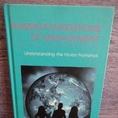 Libros de segunda mano: HUMAN FOUNDATIONS OF MANAGEMENT. DOMÈNEC MELÉ / CÉSAR GONZÁLEZ. ED / PALGRAVE - 2014. COMO NUEVO.. Lote 50039478
