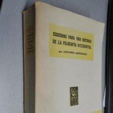 Libri di seconda mano: ESQUEMAS PARA UNA HISTORIA DE LA FILOSOFÍA OCCIDENTAL / ANTONIO ARÓSTEGUI / EDICIONES CAM 1953. Lote 132313042
