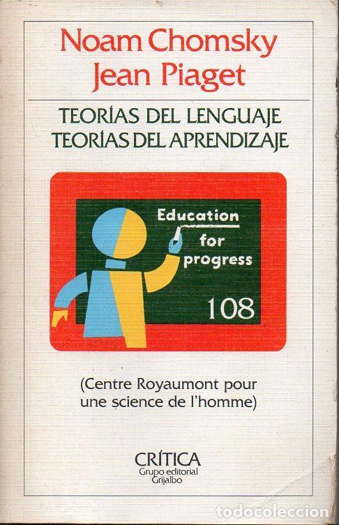 CHOMSKY Y PIAGET : TEORÍAS DEL LENGUAJE Y DEL APRENDIZAJE (CRÍTICA, 1983) (Libros de Segunda Mano - Pensamiento - Filosofía)