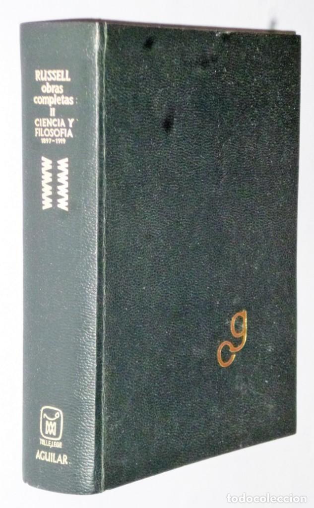 OBRAS COMPLETAS DE BERTRAND RUSSELL. TOMO II.- CIENCIA Y FILOSOFÍA 1897-1919 (Libros de Segunda Mano - Pensamiento - Filosofía)