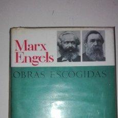 Libros de segunda mano: OBRAS ESCOGIDAS MARX ENGELS TAPA DURA EDITORIAL PROGRESO MOSCÚ. Lote 132813898