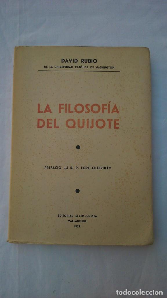 LA FILOSOFÍA DEL QUIJOTE. 1953. DAVID RUBIO (Libros de Segunda Mano - Pensamiento - Filosofía)