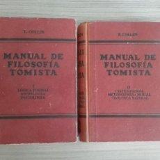 Libros de segunda mano: MANUAL DE FILOSOFÍA TOMISTA. 2 TOMOS. E. COLLIN.. Lote 134017447