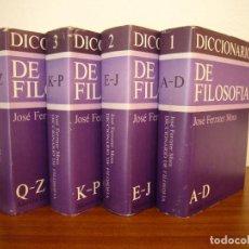 Libros de segunda mano: JOSÉ FERRATER MORA: DICCIONARIO DE FILOSOFÍA. 4 VOLS. COMPLETO (ALIANZA, 1981) TAPA DURA. Lote 134028990