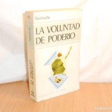 Libros de segunda mano: NIETZSCHE, LA VOLUNTAD DEL PODERÍO · EDAF BOLSILLO, 1980 1ª - BE. Lote 134034942