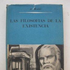 Libros de segunda mano: LAS FILOSOFÍAS DE LA EXISTENCIA - JEAN WAHL - VERGARA EDITORIAL - AÑO 1956.. Lote 134035178