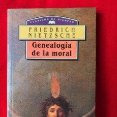 Libros de segunda mano: GENEALOGÍA DE LA MORAL. FRIEDRICH NIETZSCHE. 1994. Lote 134038530
