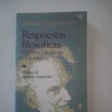Libros de segunda mano: RESPUESTAS FILOSOFICAS - ARTHUR SCHOPENHAUER . Lote 134038862