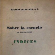Libros de segunda mano: XAVIER ZUBIRI. SOBRE LA ESENCIA. MADRID, 1965.. Lote 134053854