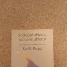 Libros de segunda mano: KARL R. POPPER , SOCIEDAD ABIERTA , UNIVERSO ABIERTO. Lote 134057298
