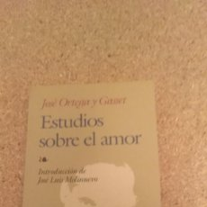 Libros de segunda mano: JOSE ORTEGA Y GASSET , ESTUDIOS SOBRE EL AMOR. Lote 134057466
