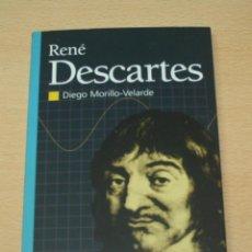 Libros de segunda mano: RENÉ DESCARTES - DIEGO MORILLO VELARDE. Lote 134227782