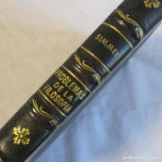 Libros de segunda mano: PROBLEMAS FUNDAMENTALES DE LA FILOSOFÍA. JORGE SIMMEL 1946. Lote 135324902