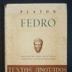 Libros de segunda mano: 1948 - PLATÓN: FEDRO - INTRODUCCIÓN Y NOTAS DE JULIÁN MARÍAS - BUENOS AIRES, REVISTA DE OCCIDENTE . Lote 135577954