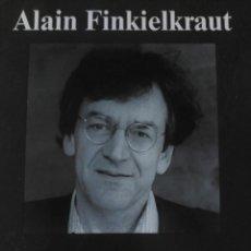 Libros de segunda mano: LA INGRATITUD, CONVERSACIÓN SOBRE NUESTRO TIEMPO, FINKIELKRAUT, 2001. Lote 195355265