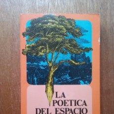 Libros de segunda mano: LA POETICA DEL ESPACIO, GASTON BACHELARD, BREVIARIOS FONDO DE CULTURA ECONOMICA, 1994. Lote 138624050