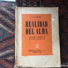 Libros de segunda mano: REALIDAD DEL ALMA. C. G. JUNG. Lote 139010402