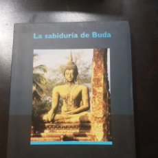 Libros de segunda mano: LA SABIDURÍA DE BUDA POR JEAN BOISSELIER,ILUSTRADO A COLOR. Lote 139071506