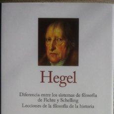 Libros de segunda mano: HEGEL II. DIFERENCIAS ENTRE LOS SISTEMAS DE FILOSOFIA DE FICHTE Y SCHELLING - GREDOS/RBA 2014 EX. Lote 139771942
