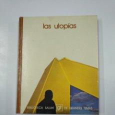 Libros de segunda mano: LAS UTOPIAS. BIBLIOTECA SALVAT DE GRANDES TEMAS Nº 37. TDK177. Lote 139958438