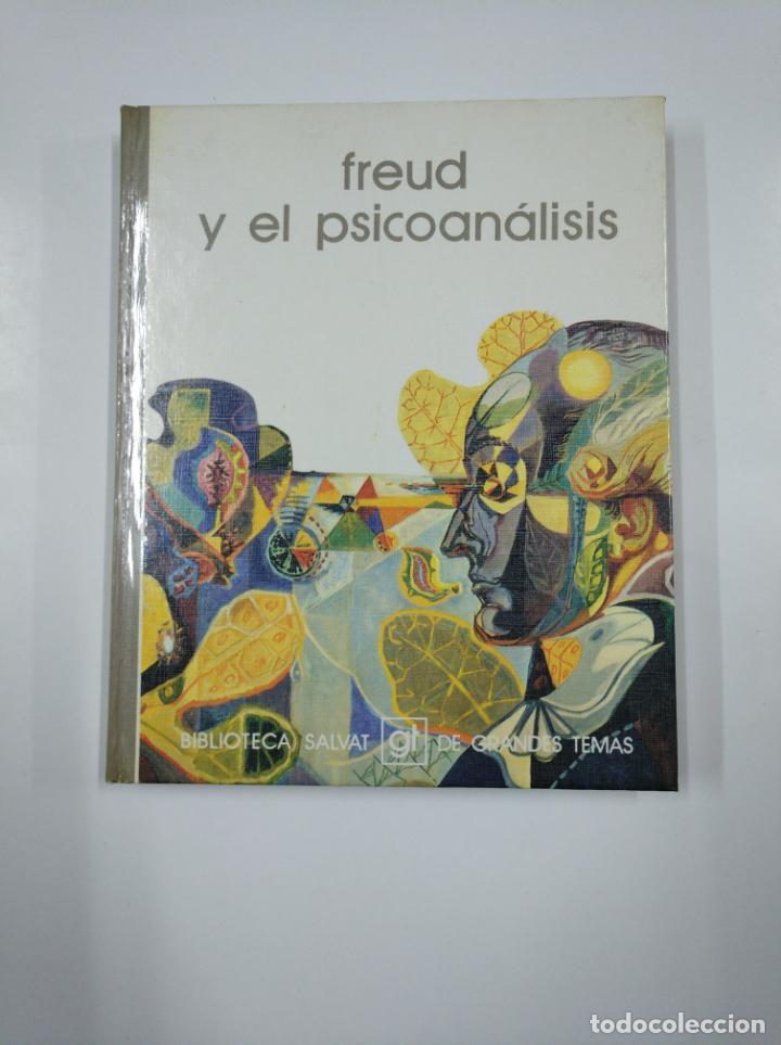 FREUD Y EL PSICOANALISIS. BIBLIOTECA SALVAT DE GRANDES TEMAS Nº 28. TDK177 (Libros de Segunda Mano - Pensamiento - Filosofía)