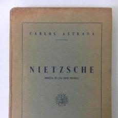 Libros de segunda mano: NIETZSCHE. PROFETA DE UNA EDAD TRÁGICA. CARLOS ASTRADA. EDITORIAL LA UNIVERSIDAD 1945. Lote 140049874