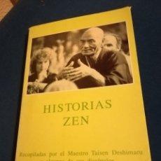 Libros de segunda mano: HISTORIAS ZEN RECOPILADAS POR EL MAESTRO TAISEN DESHIMARU Y ALGUNOS DE SUS DISCÍPULOS. Lote 140182882