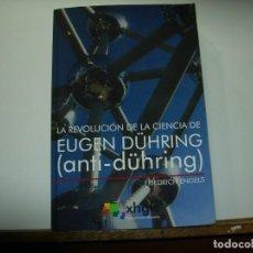 Libros de segunda mano: LA REVOLUCION DE LA CIENCIA / EUGEN DÜHRING / FRIEDRICH ENGELS / ANTI DÜHRING. Lote 140317614