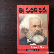 Libros de segunda mano: EL CAPITAL. CARL MARX. EDITORS 1.987.. Lote 140454649