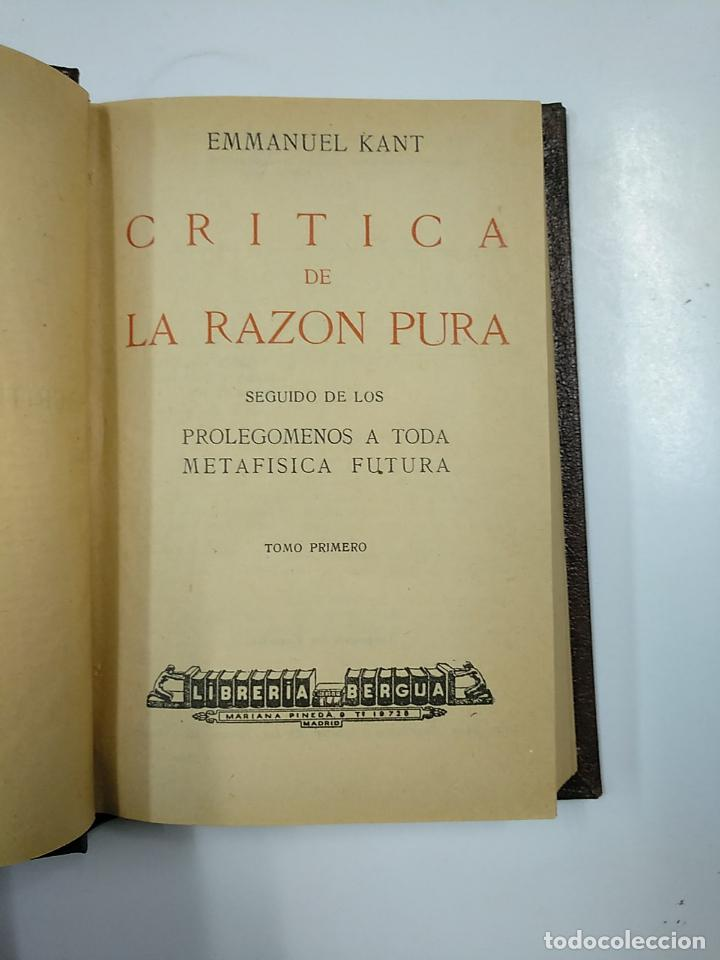 Libros de segunda mano: CRITICA DE LA RAZON PURA SEGUIDO DE LOS PROLEGOMENOS A TODA METAFISICA FUTURA. EMMANUEL KANT. TDK49 - Foto 2 - 140975554