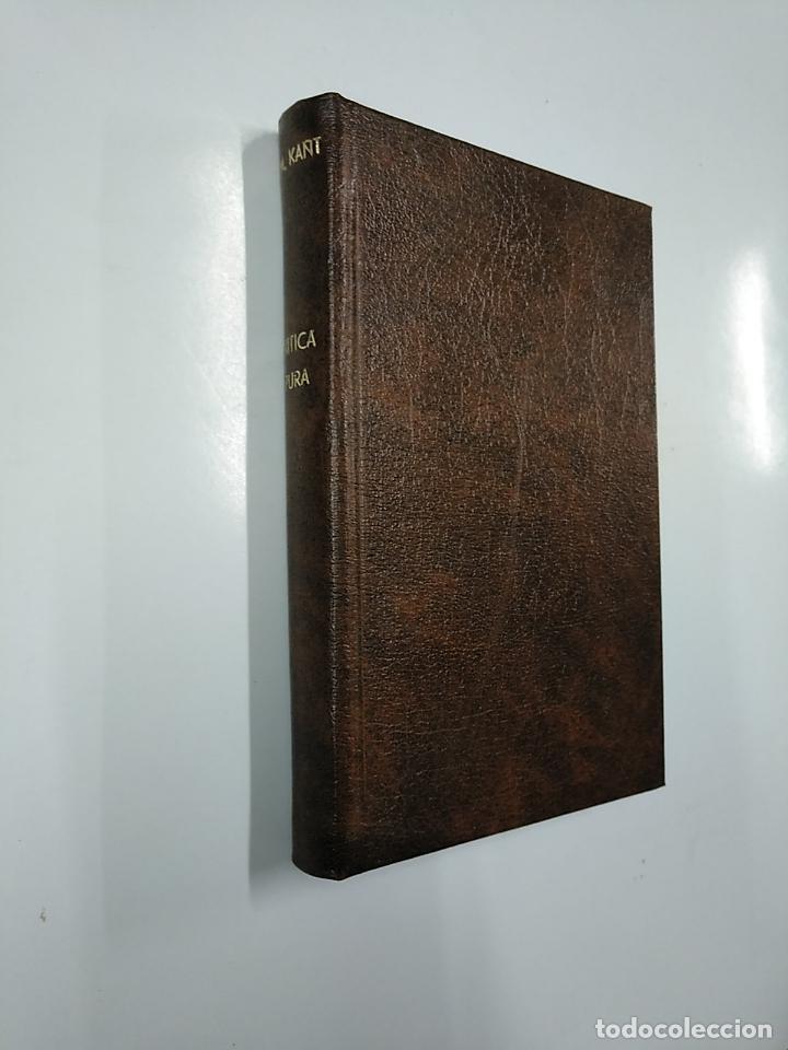 Libros de segunda mano: CRITICA DE LA RAZON PURA SEGUIDO DE LOS PROLEGOMENOS A TODA METAFISICA FUTURA. EMMANUEL KANT. TDK49 - Foto 3 - 140975554
