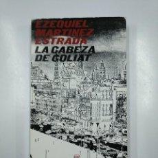 Libros de segunda mano: LA CABEZA DE GOLIAT. - MARTÍNEZ ESTRADA, EZEQUIEL. CIMAS DE AMERICA. REVISTA DE OCCIDENTE. TDK49. Lote 140975798