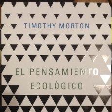 Libros de segunda mano: EL PENSAMIENTO ECOLÓGICO - TIMOTHY MORTON. Lote 141214950