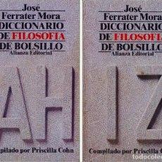 Libros de segunda mano: DICCIONARIO DE FILOSOFÍA DE BOLSILLO (2 VOL) - JOSÉ FERRATER MORA. Lote 141260274