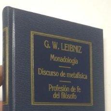 Libros de segunda mano: MONADOLOGÍA / DISCURSO DE METAFÍSICA / PROFESIÓ DE FE DEL FILÓSOFO - G.W. LEIBNIZ. Lote 141321822