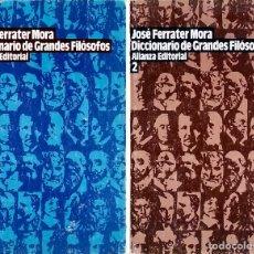 Libros de segunda mano: DICCIONARIO DE GRANDES FILÓSOFOS - JOSÉ FERRATER MORA. Lote 141494050