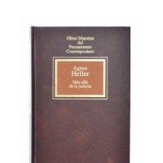 Libros de segunda mano: MÁS ALLÁ DE LA JUSTICIA - HELLER, AGNES. Lote 141798358