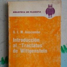 Libri di seconda mano: G. E. M. ANSCOMBE INTRODUCCIÓN AL TRACTATUS DE WITTGENSTEIN.. Lote 141957454