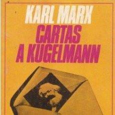Libros de segunda mano: CARTAS A KUGELMANN - MARX, KARL 1974 (BARCELONA). Lote 142383222