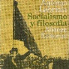 Libros de segunda mano: SOCIALISMO Y FILOSOFÍA - LABRIOLA, ANTONIO 1969 (MADRID). Lote 142387078