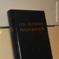 Gebrauchte Bücher - LOS FILOSOFOS PRESOCRATICOS I BIBLIOTECA CLASICA GREDOS - 142711230