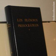 Gebrauchte Bücher - LOS FILOSOFOS PRESOCRATICOS II BIBLIOTECA CLASICA GREDOS - 142711682