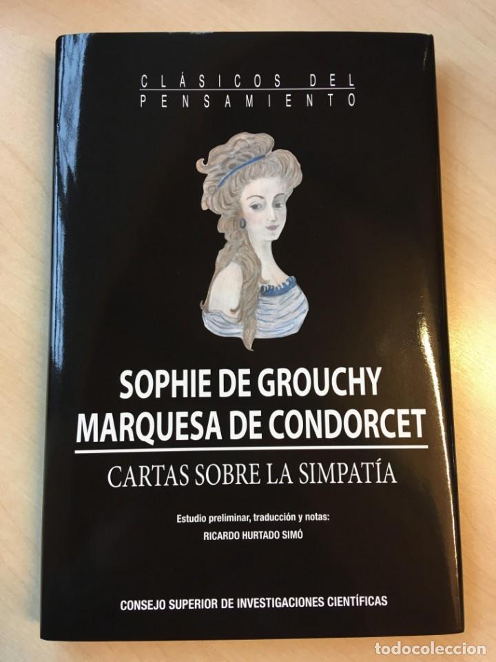 SOPHIE DE GROUCHY, MARQUESA DE CONDORCET. CARTAS SOBRE LA SIMPATÍA (Libros de Segunda Mano - Pensamiento - Filosofía)