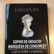 Libros de segunda mano: SOPHIE DE GROUCHY, MARQUESA DE CONDORCET. CARTAS SOBRE LA SIMPATÍA. Lote 142748570
